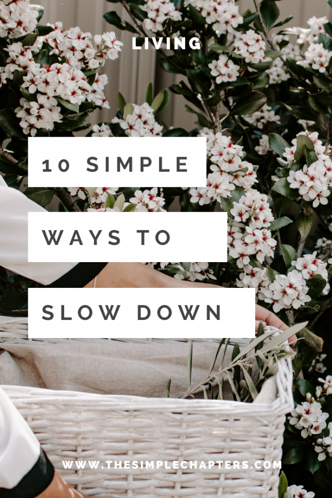 10 Simple Ways to Slow Down